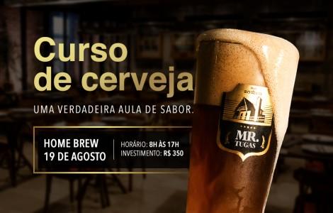 Curso de Cerveja Artesanal Mr Tugas - Investimento: R$ 350.