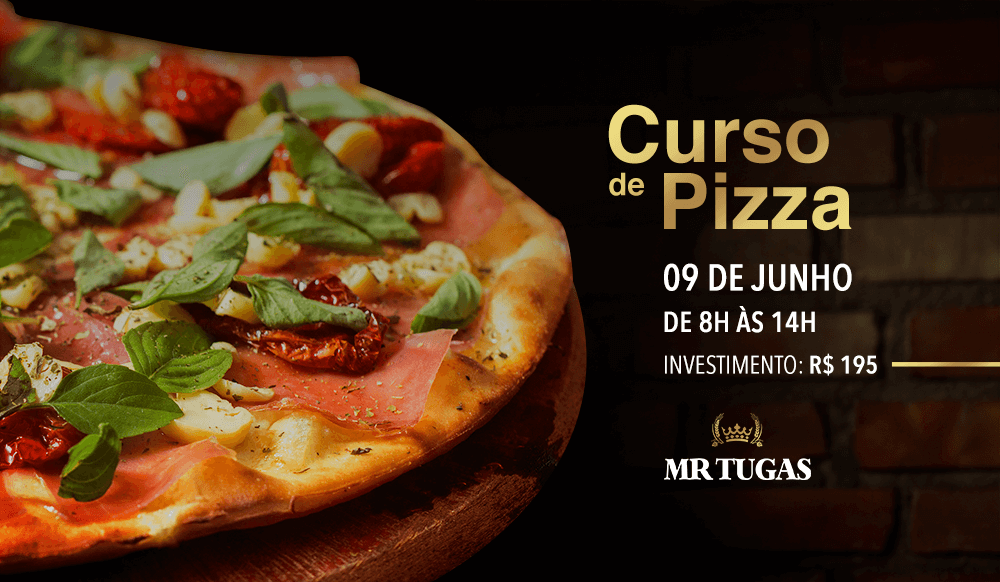 Mr. Tugas - Curso de Pizza de Junho